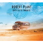 Robert Plant - Sixty Six To Timbuktu
