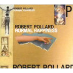 Robert Pollard - Normal Happiness
