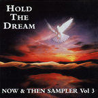 Robert White Johnson - Hold The Dream · Now & Then Sampler Vol 3