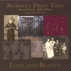 Roberta Piket Trio - Love And Beauty