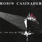 Robin Casinader - All This Will Be Yours