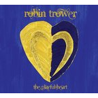 Robin Trower - The Playful Heart