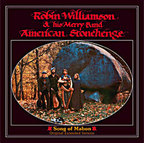 Robin Williamson & His Merry Band - American Stonehenge