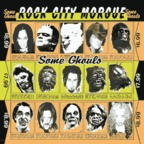 Rock City Morgue - Some Ghouls