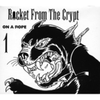 Rocket From The Crypt - On A Rope 1