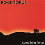 Rocktopus - Something Fierce