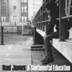 Rod Jones - A Sentimental Education