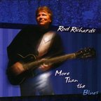Rod Richards - More Than The Blues