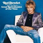 Rod Stewart - Still The Same ... · Great Rock Classics Of Our Time