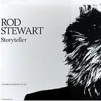 Rod Stewart - Storyteller · The Complete Anthology: 1964 - 1990
