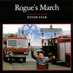 Rogue's March - Never Fear