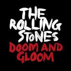 Rolling Stones - Doom And Gloom
