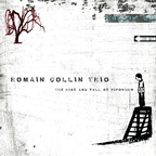 Romain Collin Trio - The Rise And Fall Of Pipokuhn