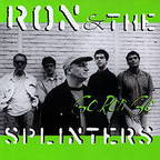 Ron & The Splinters - Go Ron Go