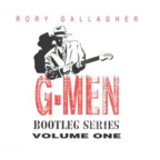 Rory Gallagher - G-Men Bootleg Series Volume One