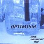 Ross Hammond Trio - Optimism
