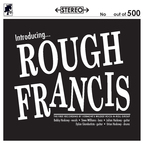 Rough Francis - Introducing... Rough Francis
