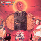 Roughage - Yen For Noise