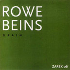 Rowe · Beins - Grain