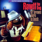 Rowlf The Dog - Ol' Brown Ears Is Back