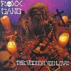Roxx Gang - The Voodoo You Love
