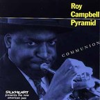 Roy Campbell Pyramid - Communion