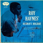 Roy Haynes - Busman's Holiday