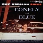 Roy Orbison - Roy Orbison Sings Lonely And Blue