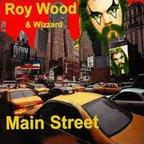 Roy Wood & Wizzard - Main Street