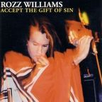 Rozz Williams - Accept The Gift Of Sin