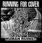 Running For Cover - Human Ruins e.p.