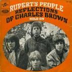 Rupert's People - Reflections Of Charles Brown