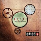 Rush - Time Machine 2011 · Live In Cleveland