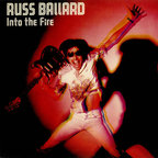 Russ Ballard And The Barnet Dogs - Into The Fire