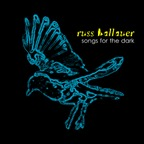 Russ Hallauer - Songs For The Dark