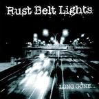 Rust Belt Lights - Long Gone...