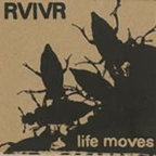 RVIVR - Life Moves