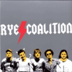 Rye Coalition - Got This Thing On The Move