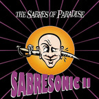Sabres Of Paradise - Sabresonic II