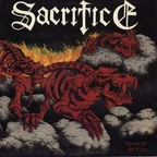 Sacrifice (CA) - Torment In Fire