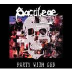 Sacrilege B.C. - Party With God