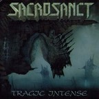 Sacrosanct - Tragic Intense