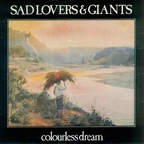 Sad Lovers & Giants - Colourless Dream
