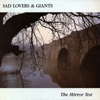 Sad Lovers & Giants - The Mirror Test