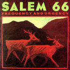 Salem 66 - Frequency And Urgency