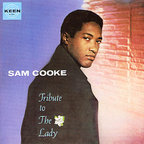Sam Cooke - Tribute To The Lady