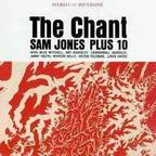Sam Jones Plus 10 - The Chant