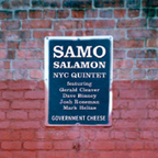 Samo Salamon NYC Quintet - Government Cheese