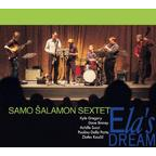 Samo Šalamon Sextet - Ela's Dream