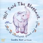 Sandra Kerr And Friends - 'Hi!' Said The Elephant